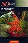 Explorer's Guide 50 Hikes in Kentucky: From the Appalachian Mountains to the Land Between the Lakes