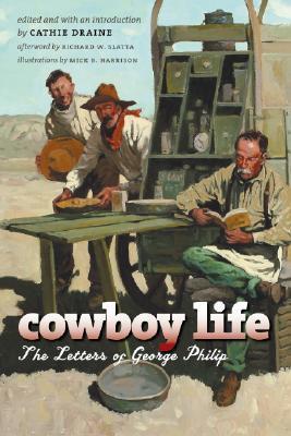 Cowboy Life by George Philip