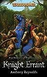 Knight Errant by Anthony Reynolds