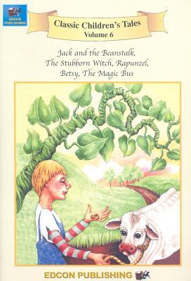 Jack and the Beanstalk/The Stubborn Witch/Rapunzel/Betsy/The Magic Bus