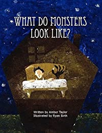 What Do Monsters Look Like? What Do Monsters Look Like?