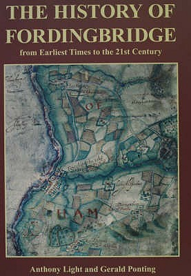 The History Of Fordingbridge by Anthony Light