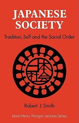 Japanese Society by Robert J. Smith