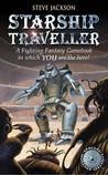 Starship Traveller (Fighting Fantasy #4)