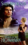 Secrets of the Highwayman (Immortal Warriors, #2)