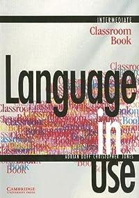 Language in Use, Intermediate: Classroom Book