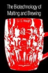 The Biotechnology of Malting and Brewing by James S. Hough