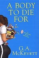 A Body to Die For (Savannah Reid, #14)