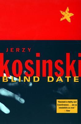 02e2b98c18aef Blind Date by Jerzy Kosiński