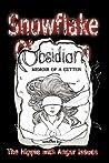 Snowflake Obsidian: Memoir of a Cutter