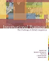International Business: The Challenge of Global Competition [with Student CD, Map, Powerweb, CD-ROM, & CESIM Simulation]