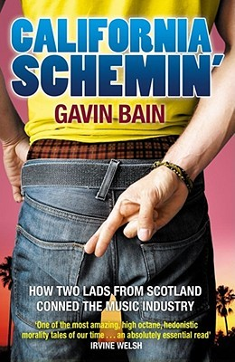 California Schemin': How Two Lads From Scotland Conned The Music Industry