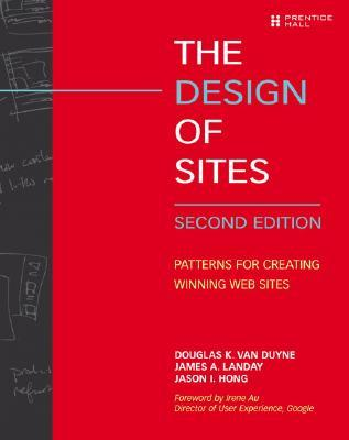 The Design of Sites: Patterns for Creating Winning Web Sites
