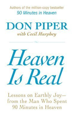 Heaven-is-real-lessons-on-earthly-joy-from-the-man-who-spent-90-minutes-in-heaven