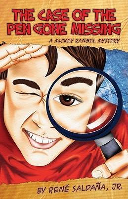 The Case of the Pen Gone Missing/El Caso de La Pluma Perdida: A Mickey Rangel Mystery/Coleccion Mickey Rangel, Detective Privado