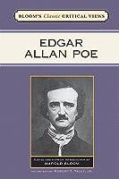 Edgar Allan Poe (Bloom's Classic Critical Views)