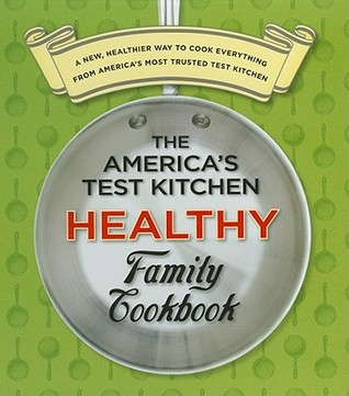 Admirable The Americas Test Kitchen Healthy Family Cookbook By Interior Design Ideas Helimdqseriescom
