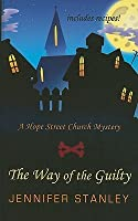 The Way of the Guilty (Hope Street Church Mystery, #3)