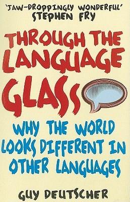 Through the Language Glass