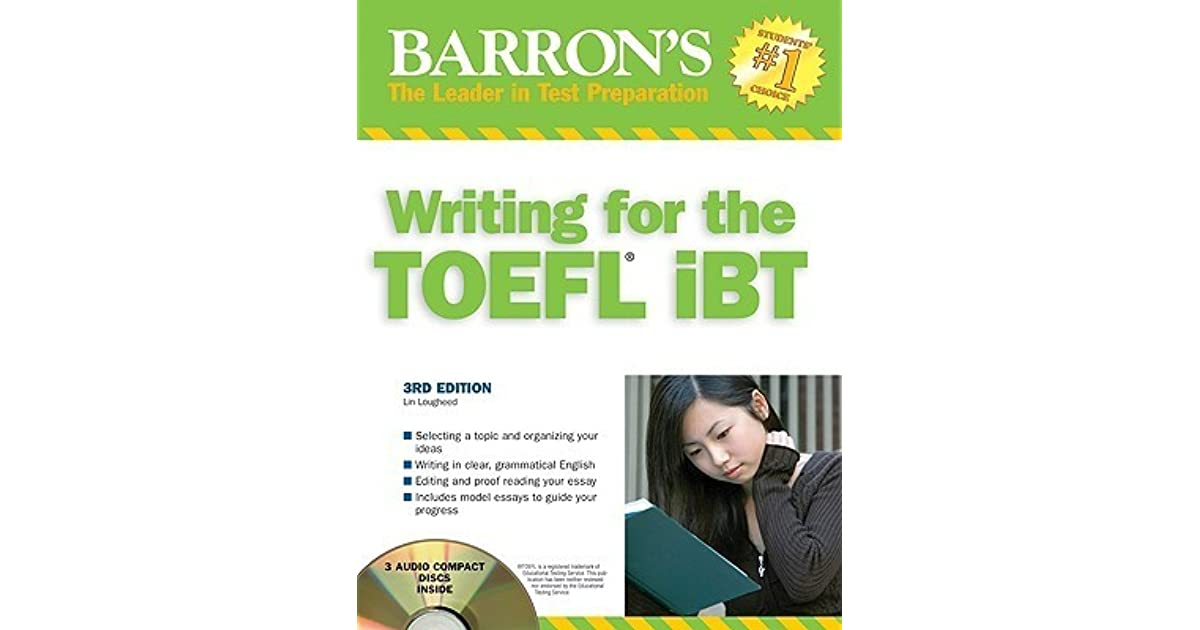 Barrons writing for the toefl ibt with audio cd by lin lougheed fandeluxe Choice Image