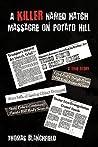 A Killer Named Hatch Massacre on Potato Hill: A True Story