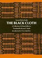 Le pagne noir: Contes africains by Bernard Binlin Dadié