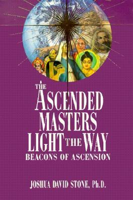 The Ascended Masters Light the Way: Beacons of Ascension by