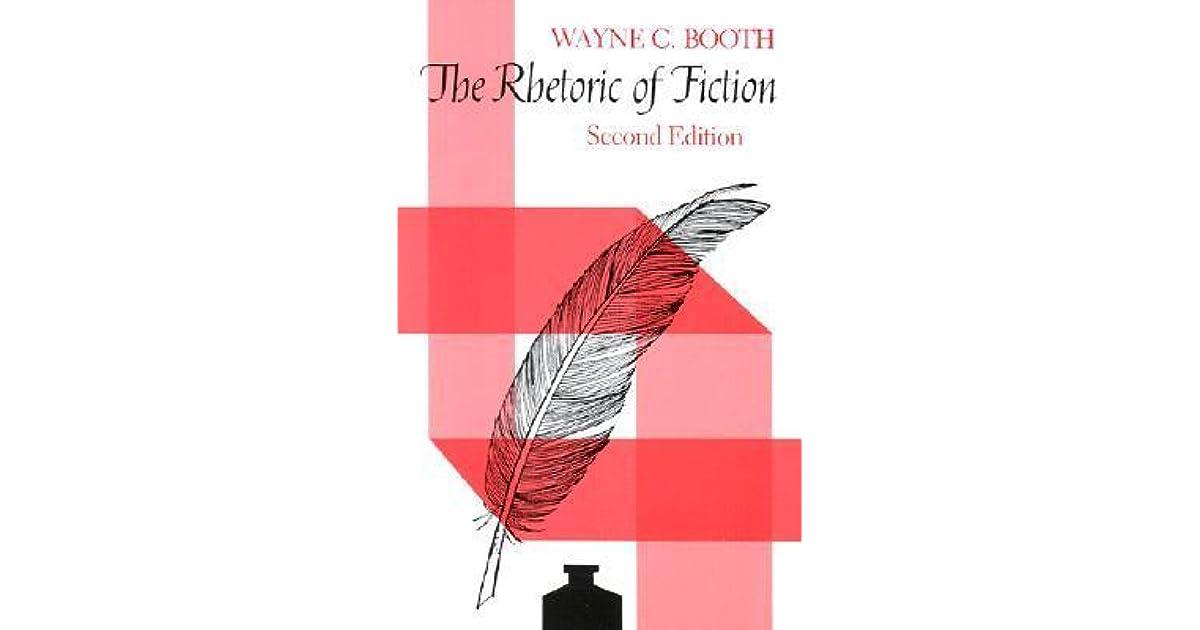 The Rhetoric Of Fiction By Wayne C Booth