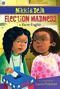 Election Madness (Nikki & Deja, #4)