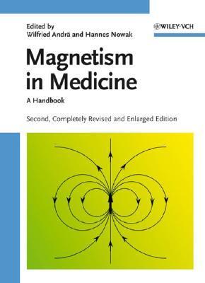 Magnetism in Medicine: A Handbook