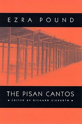 Ezra Pound: Politics, Economics and Writing: A Study of The Cantos