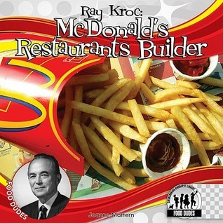 Ray Kroc McDonald's Restaurants Builder
