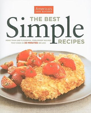 The Best Simple Recipes By America S Test Kitchen