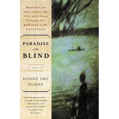 Be Wary Of Studies Incredible Tale Of >> Paradise Of The Blind By Dương Thu Hương