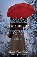 Deadly Little Lies (Touch, #2)