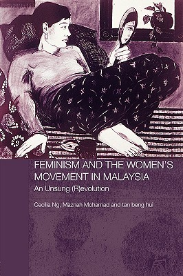 Feminism and the Women's Movenment in Malaysia