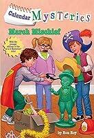 March Mischief (Calendar Mystery Series, Book 3)