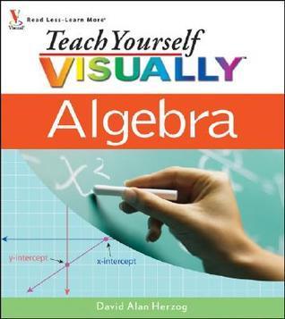 Teach Yourself VISUALLY Algebra