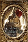 The Ghost of Crutchfield Hall by Mary Downing Hahn