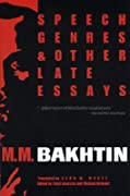 Speech Genres and Other Late Essays