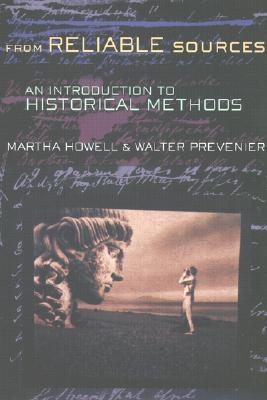 From Reliable Sources: An Introduction to Historical Methodology