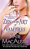Zen and the Art of Vampires (Dark Ones #6)