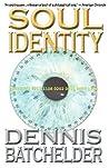 Soul Identity by Dennis Batchelder