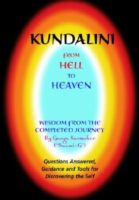 Kundalini - From Hell to Heaven