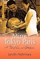 Mimi Tokyo Paris: A Tale of Love and Globalization