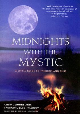 Midnights with the mystic   a little guide to freedom and bliss (2008, Hampton Roads Publishing)
