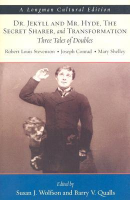 Dr. Jekyll and Mr. Hyde, the Secret Sharer, and Transformation by Robert Louis Stevenson