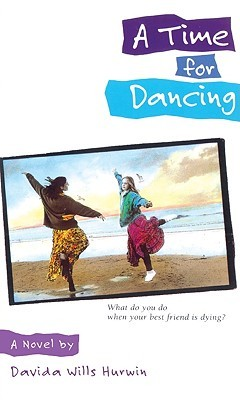 Read A Time For Dancing A Time For Dancing 1 By Davida Wills Hurwin