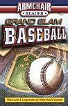 Armchair Reader: Grand Slam Baseball, The Lore  Legends of America's Game