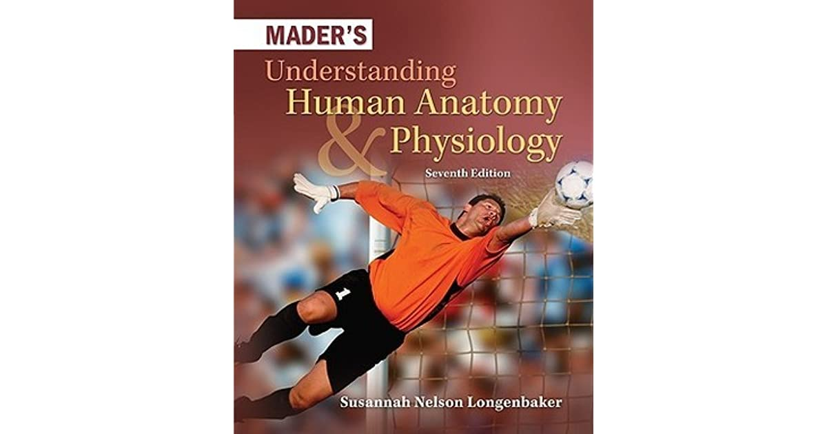Mader\'s Understanding Human Anatomy & Physiology by Susannah N ...